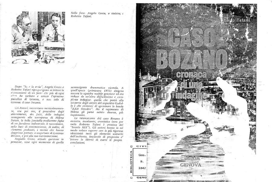 Caso Milena Sutter - Angelo Costa, Roberto Tafani, Caso Bozano. Cronaca di un'indagine - blog IlBiondino.org - Agenzia Corte&Media