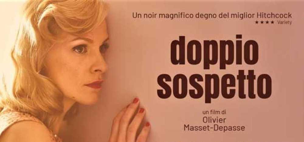 Film Doppio Sospetto - recensione - blog IlBiondino.org - Agenzia Corte&Media - articolo Maurizio Corte - 2020 - cartellone