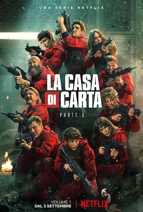 La Casa di Carta Volume 5 Parte 1 - locandina - Netflix - magazine ilbiondino.org - ProsMedia - Agenzia Corte&Media