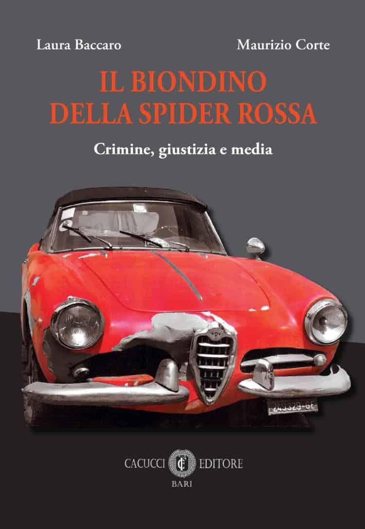 Libro-Biondino-Spider-Rossa-Sequestro-e-Omicidio-Milena-Sutter --