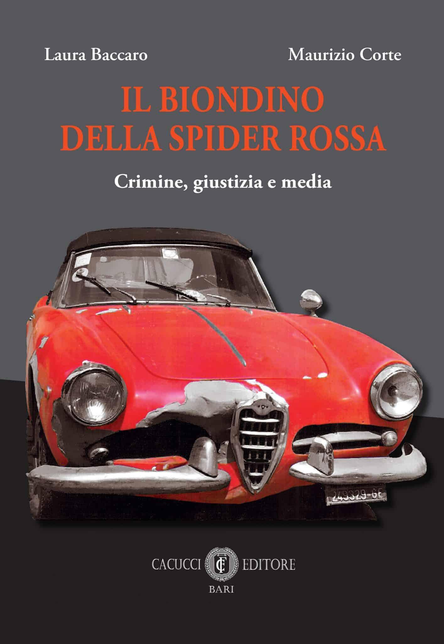 Il Biondino della Spider Rossa - sequestro e omicidio di Milena Sutter - Caso Lorenzo Bozano
